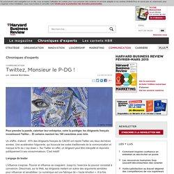 Twittez, Monsieur le P-DG