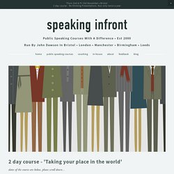 Two day courses — speaking infront