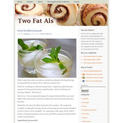 Two Fat Als » Green Tea Mint Lemonade