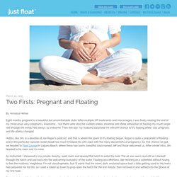 Two Firsts: Pregnant and Floating