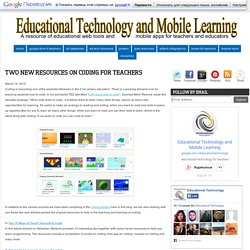Two New Resources On Coding for Teachers