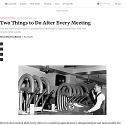 Two Things to Do After Every Meeting - Harvard Business Review - Pocket