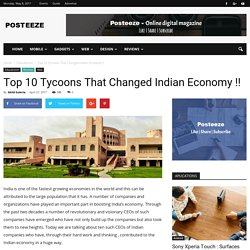 Top 10 Tycoons That Changed Indian Economy !! - Posteeze