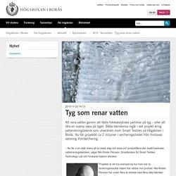 Tyg som renar vatten - Nyheter