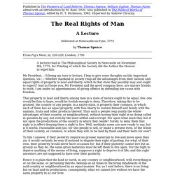 The Real rights of Man/ Thomas Spence