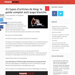 41 types d'articles de blog: le guide complet anti-page blanche.