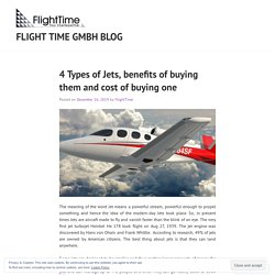 4 Types of Jets, benefits of buying them and cost of buying one – Flight time gmbh blog