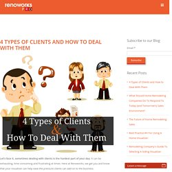 4 Types of Clients and How to Deal With Them