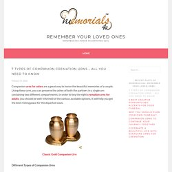 7 Types of Companion Cremation Urns – All You Need To Know