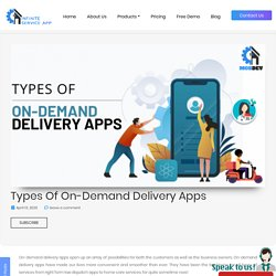 Types of On-Demand Delivery Apps - MobDev Blog