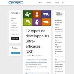 12 types de développeurs ultra-efficaces. (2/2)