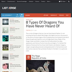 8 Types Of Dragons You Have Never Heard Of