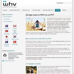 WHV - VVT - PVT : les types d'hébergement appropriés
