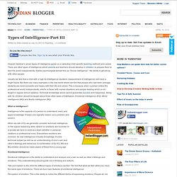 Types of Intelligence-IQ, EQ,MQ,BQ