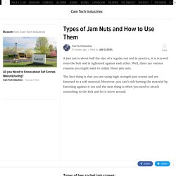 Types of Jam Nuts and How to Use Them