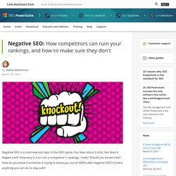 9 Types of Negative SEO & How to Stay Safe