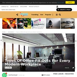 Types of Office Fit Outs for Every Modern Workplace