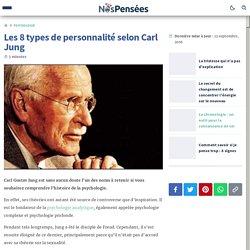 Les 8 types de personnalité selon Carl Jung — Nos Pensées
