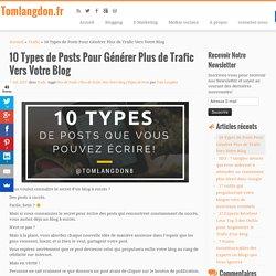 10 Types de Posts Pour Générer Plus de Trafic Vers Votre Blog
