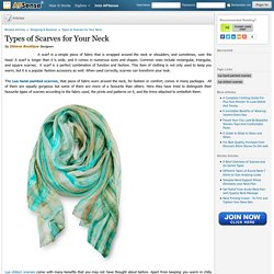 Types of Scarves for Your Neck by Ibhana Boutique