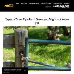 Types of Steel Pipe Farm Gates you Might not know yet