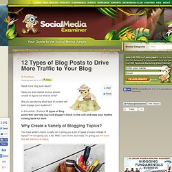 12 Types of Blog Posts to Drive More Traffic to Your Blog