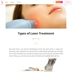 Types of Laser Treatment