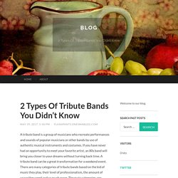 Know about types of tribute band