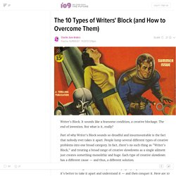 The 10 Types of Writers' Block (and How to Overcome Them)