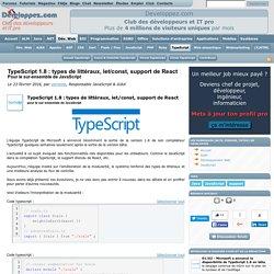 TypeScript 1.8 : types de littéraux, let/const, support de React pour le sur-ensemble de JavaScript