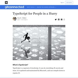 TypeScript for People in a Hurry - Level Up Coding
