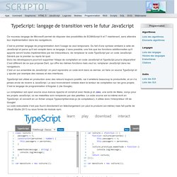 TypeScript: langage de transition vers le futur JavaScript