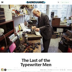 The Last of the Typewriter Men — Backchannel