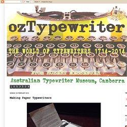 Making Paper Typewriters