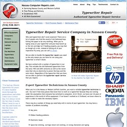 Typewriter Repairs Repair Service Company Nassau County NY