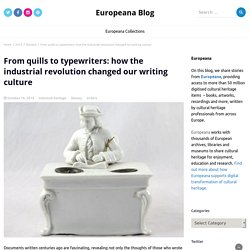From quills to typewriters: how the industrial revolution changed our writing culture