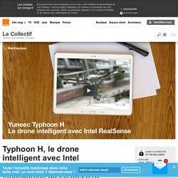Typhoon H, le drone intelligent avec Intel RealSense
