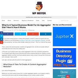 What Is A Typical Business Model For An Aggregator Site? Here's How It Works
