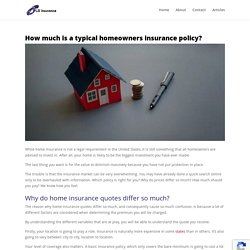 Just how much is a typical homeowners insurance plan?