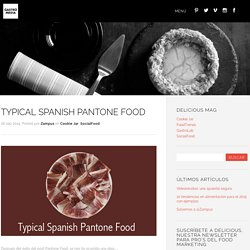 Typical Spanish Pantone food by Gastromedia
