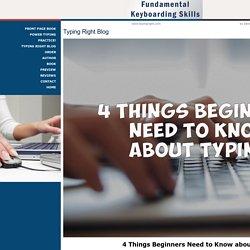 Typing Right - Benefits of Having Keyboarding Skills