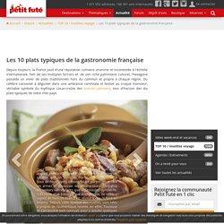 Les 10 plats typiques de la gastronomie française : Magazine France