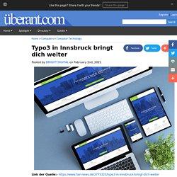 Typo3 in Innsbruck bringt dich weiter