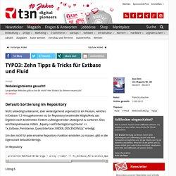 TYPO3: Zehn Tipps & Tricks für Extbase und Fluid