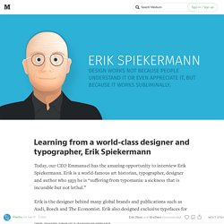 Learning from a world-class designer and typographer, Erik Spiekermann