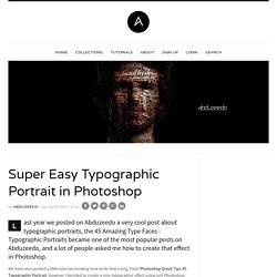 Super Easy Typographic Portrait in Photoshop | Abduzeedo | Graphic Design... - StumbleUpon