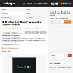 72 Creative And Smart Typographic Logo Inspiration | Graphic and