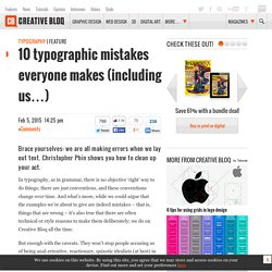 10 typographic mistakes everyone makes (including us…)