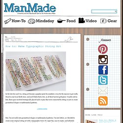 Make Typographic String Art » Man Made DIY | Crafts for Men « Keywords: wood, typography, diy, craft