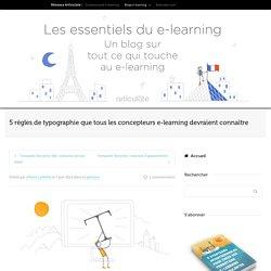 5 règles de typographie pour les concepteurs e-learning